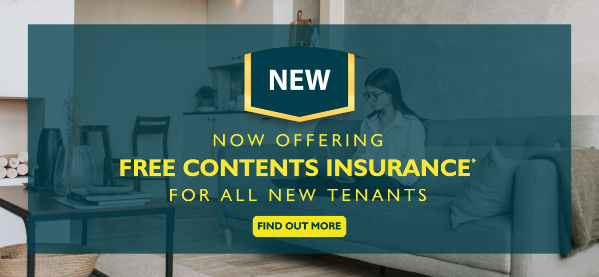 Now offering free contents insurance for all new tenants